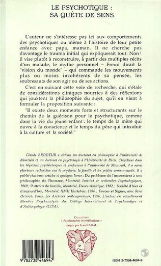 4eme LE PSYCHOTIQUE: SA QUETE DE SENS