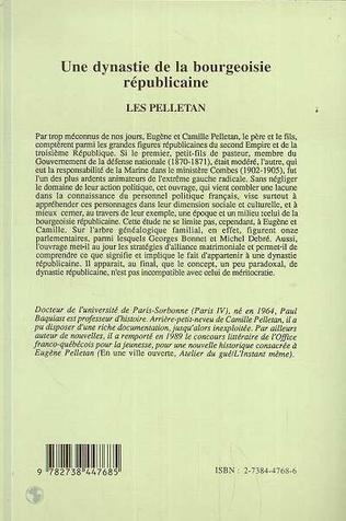 4eme Une dynastie de la bourgeoisie républicaine : les Pelletan