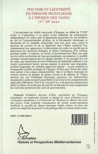 4eme Pouvoir et légitimité en Espagne musulmane à l'époque des Taifas (Vè-XIè siècles)