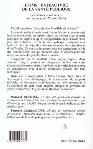 4eme L'OMS : BATEAU IVRE DE LA SANTE PUBLIQUE