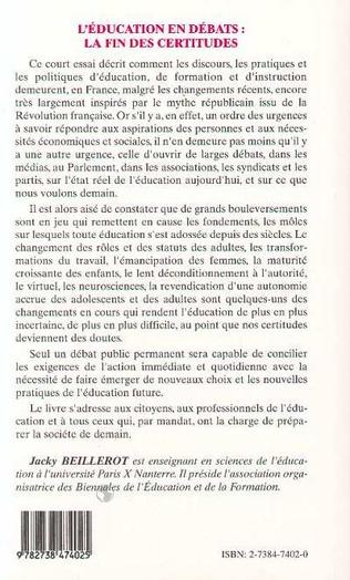 4eme L'EDUCATION EN DEBATS : LA FIN DES CERTITUDES
