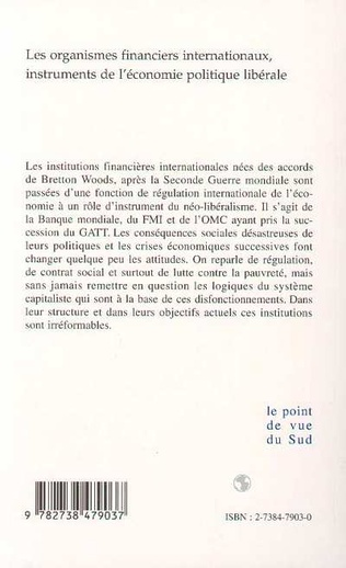 4eme LES ORGANISMES FINANCIERS INTERNATIONAUX, INSTRUMENTS DE L'ECONOMIE POLITIQUE LIBERALE
