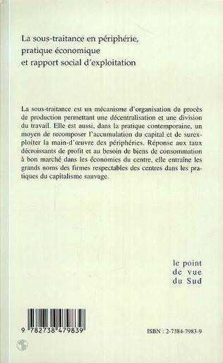4eme LA SOUS-TRAITANCE EN PÉRIPHÉRIE, PRATIQUE ÉCONOMIQUE ET RAPPORT SOCIAL D'EXPLOITATION