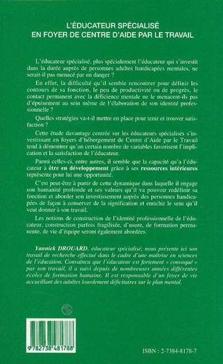 4eme L'ÉDUCATEUR SPÉCIALISÉ EN FOYER DE CENTRE D'AIDE PAR LE TRAVAIL