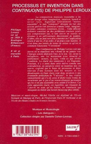 4eme PROCESSUS ET INVENTION DANS CONTINUO(NS) DE PHILIPPE LEROUX