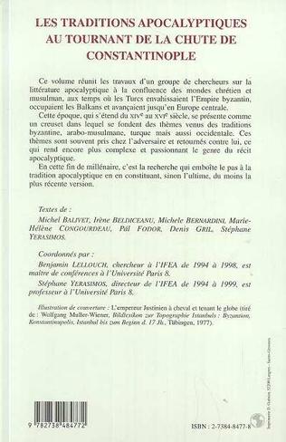 4eme LES TRADITIONS APOCALYPTIQUES AU TOURNANT DE LA CHUTE DE CONSTANTINOPLE