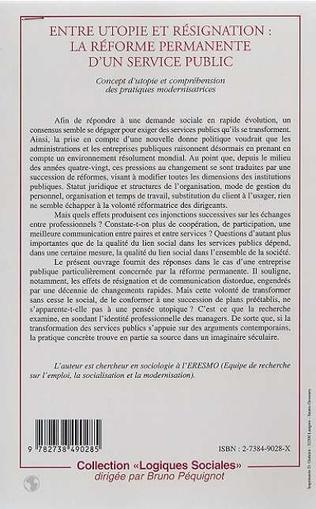 4eme ENTRE UTOPIE ET RESIGNATION : LA REFORME PERMANENTE D'UN SERVICE PUBLIC