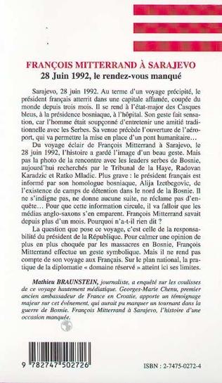 4eme FRANÇOIS MITTERRAND À SARAJEVO - 28 Juin 1992