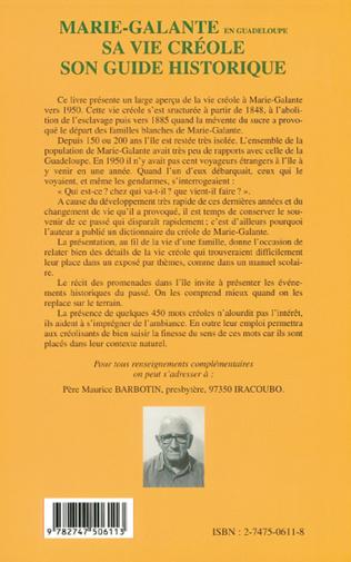 4eme MARIE-GALANTE EN GUADELOUPE SA VIE CRÉOLE SON GUIDE HISTORIQUE