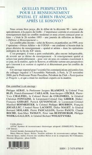 4eme QUELLES PERSPECTIVES POUR LE RENSEIGNEMENT SPATIAL ET AÉRIEN FRANÇAIS APRÈS LE KOSOVO ?