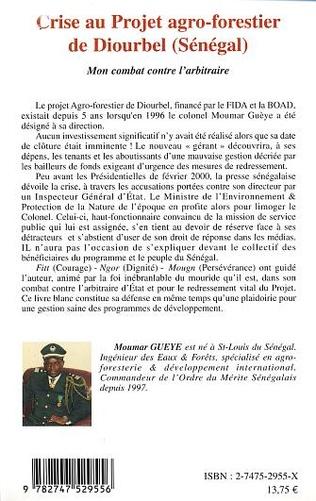4eme CRISE AU PROJET AGRO-FORESTIER DE DIOURBEL (SENEGAL)