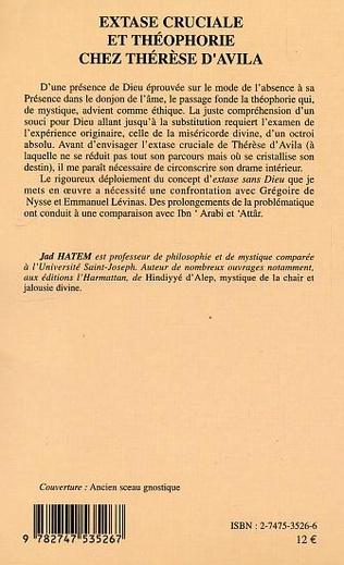 4eme Extase cruciale et théophorie chez Thérèse d'Avila