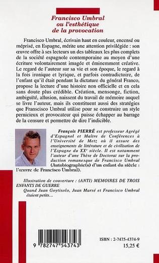 4eme Francisco Umbral ou l'esthétique de la provocation