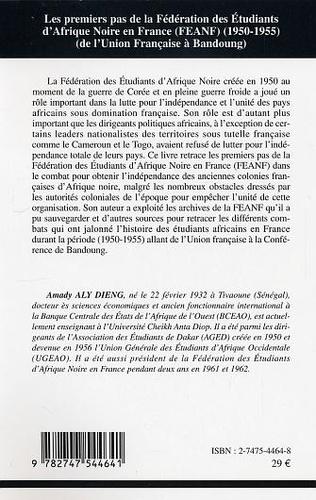 4eme LES Premiers pas de la Fédération des Etudiants d'Afrique Noire en France (FEANF) (1950-1955)