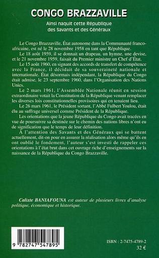 4eme Congo-Brazzaville - Ainsi naquit cette République des Savants et des Généraux