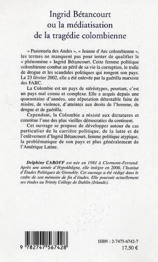 4eme Ingrid Bétancourt ou la médiatisation de la tragédie colombienne