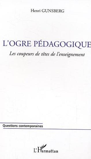 4eme L'ogre pédagogique
