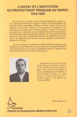 4eme Lyautey et l'institution du protectorat français au Maroc (3 volumes)