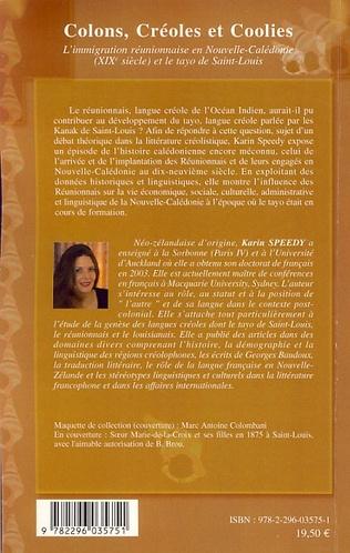4eme Colons, Créoles et Coolies