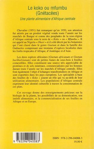 4eme Le koko ou mfumbu (Gnétacées)
