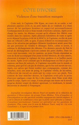 4eme Côte d'Ivoire violences d'une transition manquée