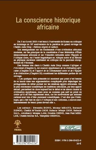 4eme LA RUPTURE DE LA CONSCIENCE HISTORIQUE AFRICAINE: L'OBSTACLE MAJEUR D'UNE RENAISSANCE AFRICAINE