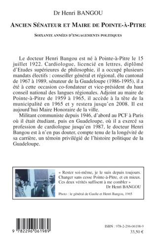 4eme Ancien sénateur et maire de Pointe-à-Pitre