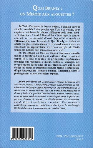 4eme Quai Branly : un miroir aux alouettes ?