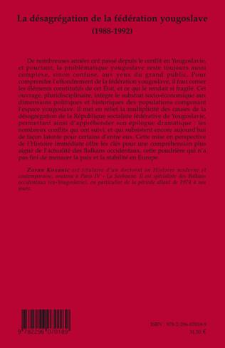 4eme La désagrégation de la fédération yougoslave (1988-1992)
