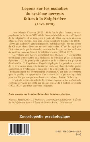 4eme Leçons sur les maladies du système nerveux faites à la Salpêtrières (1872-1873)