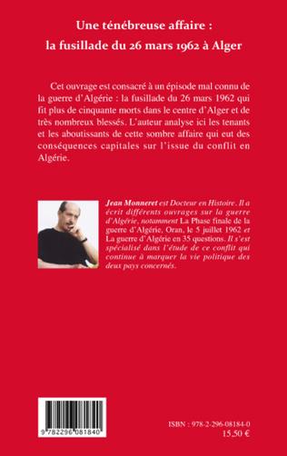4eme Une ténébreuse affaire : la fusillade du 26 mars 1962 à Alger