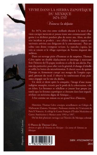 4eme Vivre dans la Sierra Zapothèque du Mexique (1674-1707)