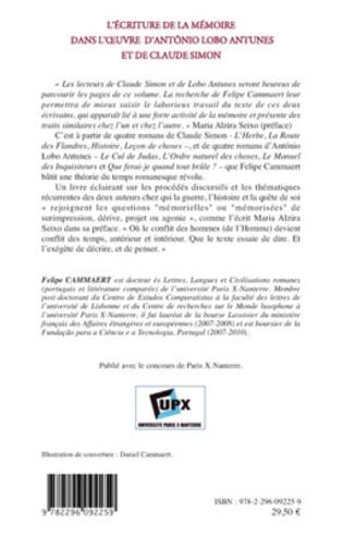 4eme L'écriture de la mémoire dans l'oeuvre d'Antonio Lobo Antunes et de Claude Simon