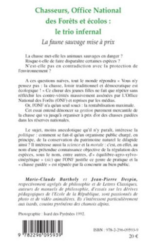 4eme Chasseurs, Office National des Forêts et écolos : le trio infernal