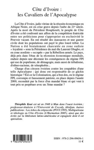 4eme Côte d'Ivoire : les Cavaliers de l'Apocalypse