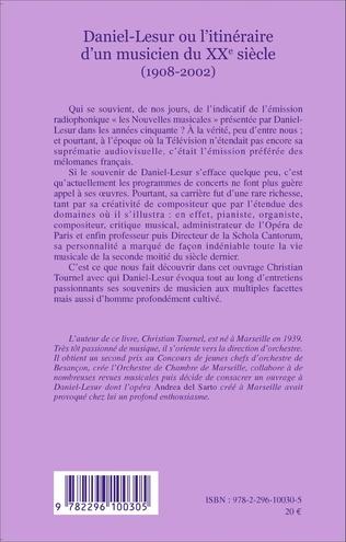 4eme Daniel-Lesur ou l'itinéraire d'un musicien du XXe siècle (1908-2002)