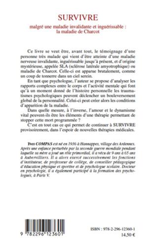 4eme Survivre malgré une maladie invalidante et inguérissable : la maladie de Charcot