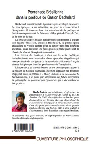 4eme Promenade Brésilienne dans la poétique de Gaston Bachelard