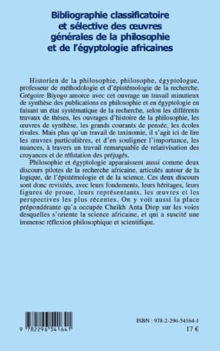 4eme Bibliographie classificatoire et sélective des œuvres générales de la philosophie et de l'égyptologie africaines
