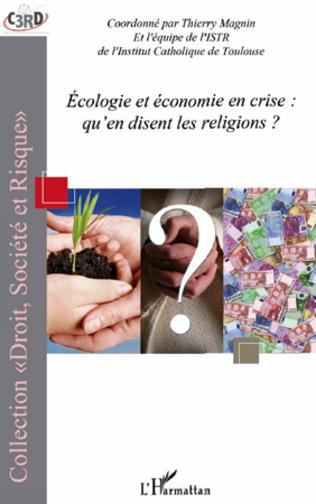 4eme Ecologie et économie en crise : qu'en disent les religions ?