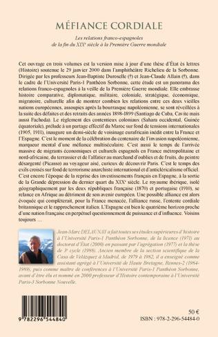 4eme Méfiance Cordiale. Les relations franco-espagnoles de la fin du XIXe siècle à la première Guerre mondiale (Volume 2)