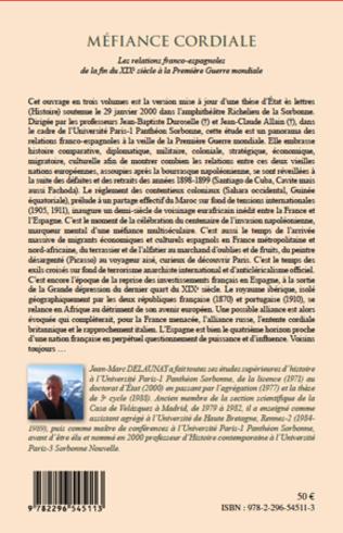 4eme Méfiance cordiale. Les relations franco-espagnole de la fin du XIXe siècle à la Première Guerre mondiale (Volume 3)