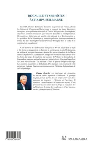 4eme De Gaulle et ses hôtes à Champs-sur-Marne