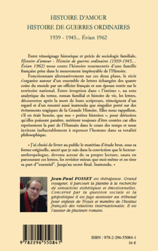 4eme Histoire d'amour. Histoire de guerres ordinaires. 1939-1945...Evian 1962