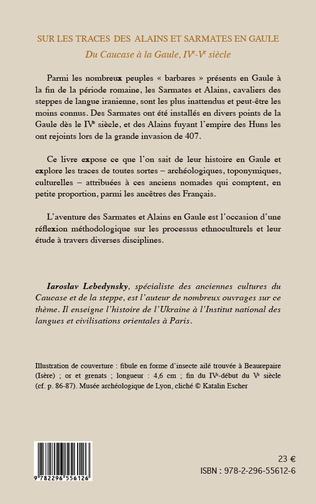 4eme Sur les traces des Alains et Sarmates en Gaule