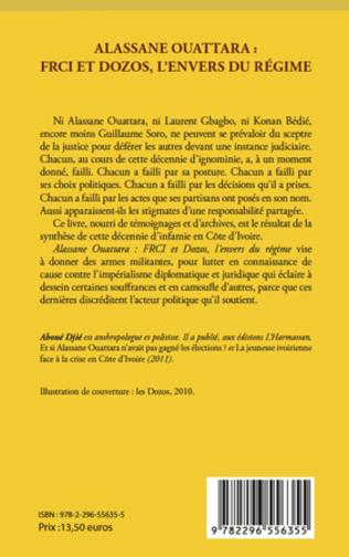 4eme Alassane Ouattara : FRCI et Dozos, l'envers du régime