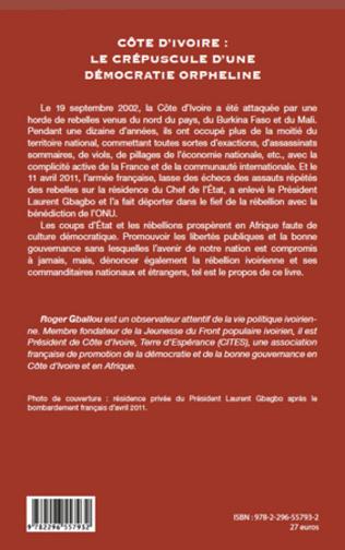 4eme Côte d'Ivoire : le crépuscule d'une démocratie orpheline