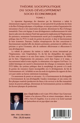 4eme Théorie sociopolitique du sous-développement socio-économique (Tome 1)