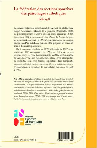 4eme La fédération des sections sportives des patronages catholiques (1898-1998)