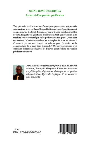 4eme Omar Bongo Ondimba. Le secret d'un pouvoir pacificateur